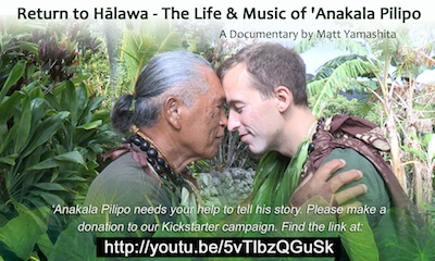 jason poole, accidental hawaiian crooner, molokai, pilipo solatorio, anakala pilipo, return to halawa, kickstarter, hawaiian documentary, halawa valley